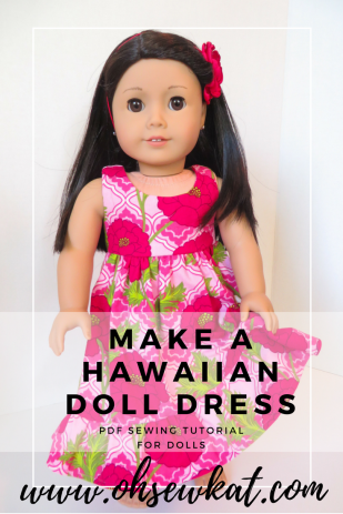 Hawaiian Doll Dress Tutorial by Oh Sew Kat! Sewing Patterns (3)