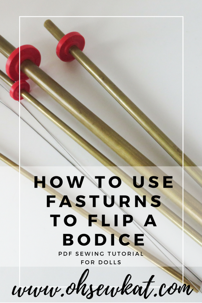 Best sewing notions for doll clothes: Fasturn tubes for flipping straps and doll bodices. Easy tutorial by Oh Sew Kat! Visit to also find a free skirt pattern for 18 inch doll. #ohsewkat #tutorial #sewingnotions #turningtool