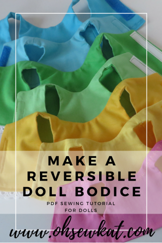 Reversible doll bodice, lined bodice flip bodice tutorial