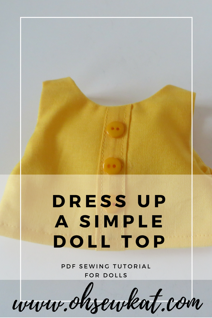 Step it Up Dress up a simple doll top Popsicle Top by Oh Sew Kat!