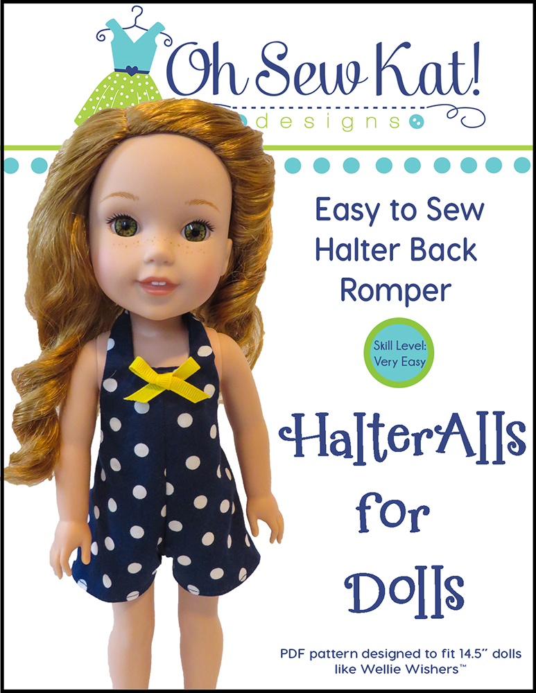 Doll Clothes Sewing Pattern HalterAlls for Dolls by Oh Sew Kat!