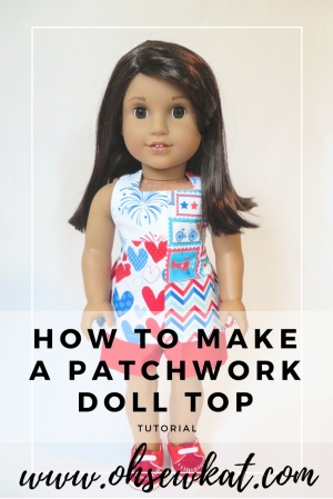 How to make a one of a kind patchwork doll top