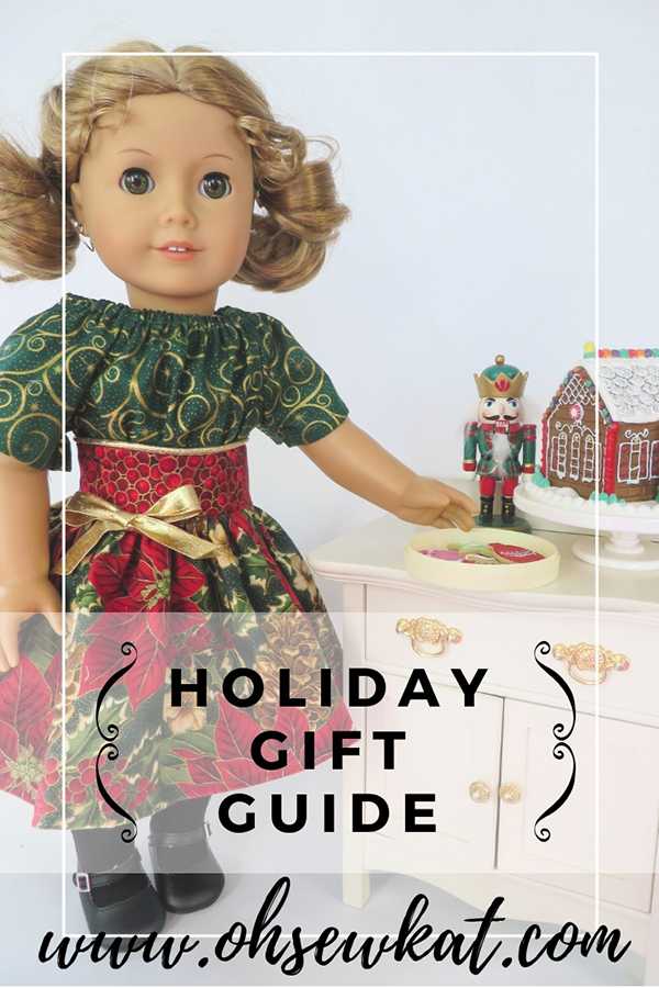 Holiday Gift Guide for girls, doll lovers, people that sew, grandmas, and crafters! #holidaygifts #diyholidaycrafts #christmas #dolls #ohsewkat