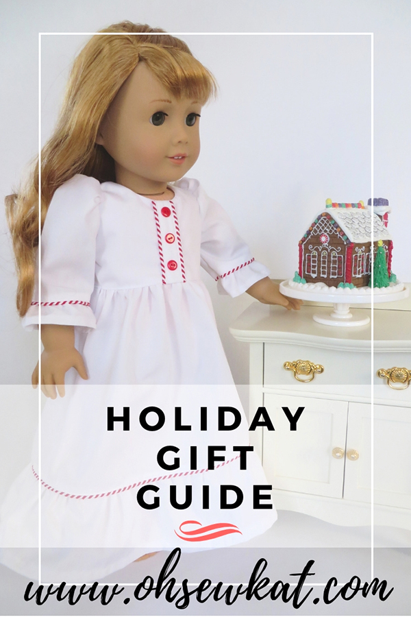 Find the perfect gift! Holiday Gift Guide for girls, doll lovers, people that sew, grandmas, and crafters! #holidaygifts #diyholidaycrafts #christmas #dolls #ohsewkat