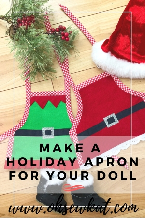 Make a simple holiday elf or santa apron for your 18 inch doll (like American Girl and other size dolls) with this easy pattern hack tutorial by Oh Sew Kat! #patternhack #holidaycraft #easychristmasapron #ohsewkat #18inchdolls
