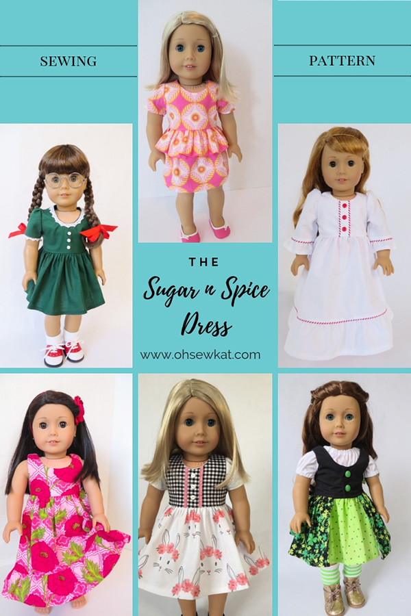 Make six different dresses from one easy sewing pattern: The Sugar n Spice Dress by Oh Sew Kat! #sewingpattern #dollclothes #diycraft #dolldress #ohsewkat