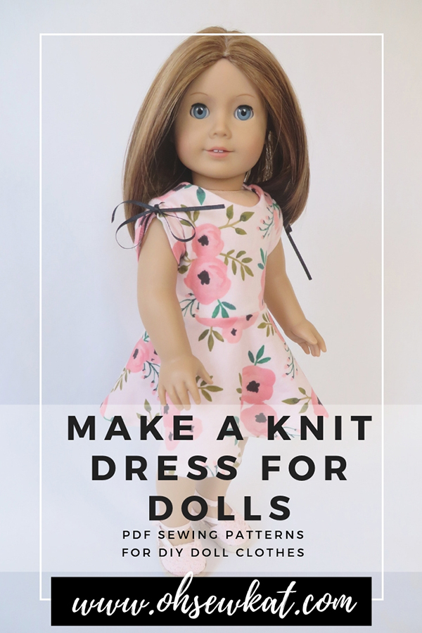 Make a knit dress for your 18 inch American Girl doll with easy sewing patterns for doll clothes from Oh Sew Kat.