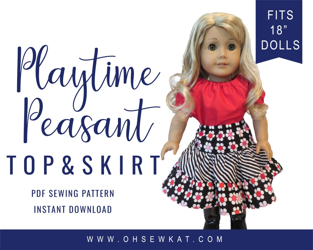 Easy Sewing Pattern to make doll clothes for 18 inch dolls- Oh Sew Kat! PDF digital sewing patterns for easy beginner doll clothes. Try this peasant top and twirl skirt.