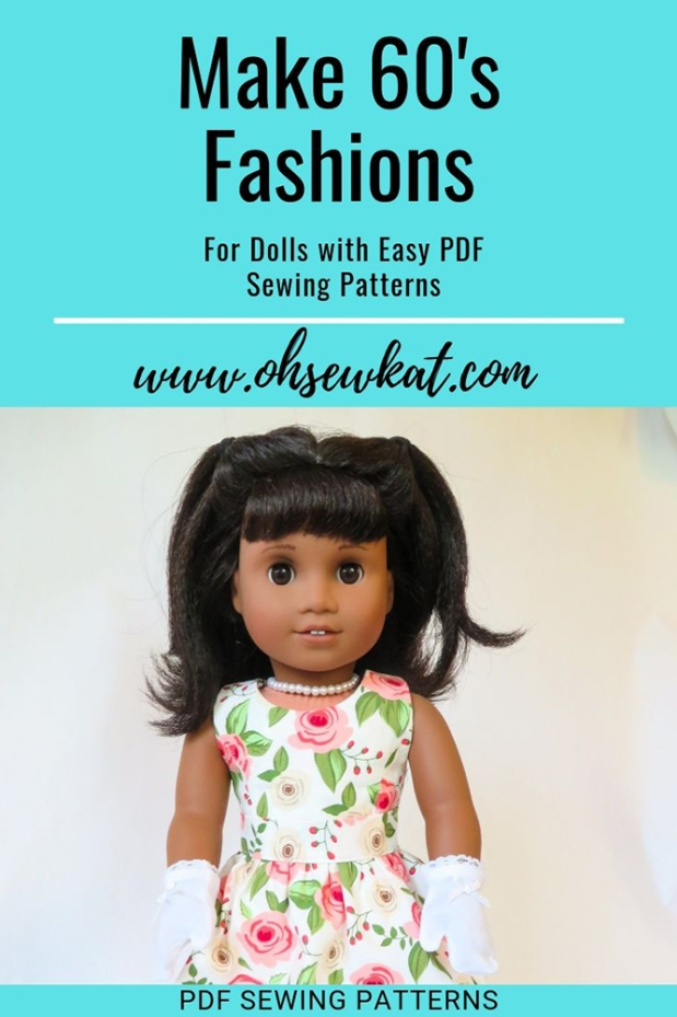 Sew doll clothes for 1960s girl Melody with easy to sew PDF sewing patterns by Oh Sew Kat. DIY 60s fashions for dolls. #60s #dollclothes #sewing