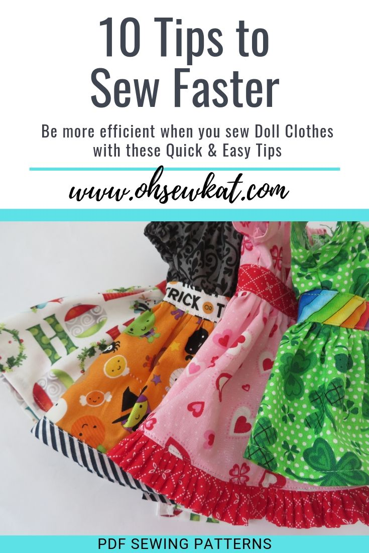 10 tips to sew faster when making doll clothes with PDF sewing patterns by Oh Sew Kat!
