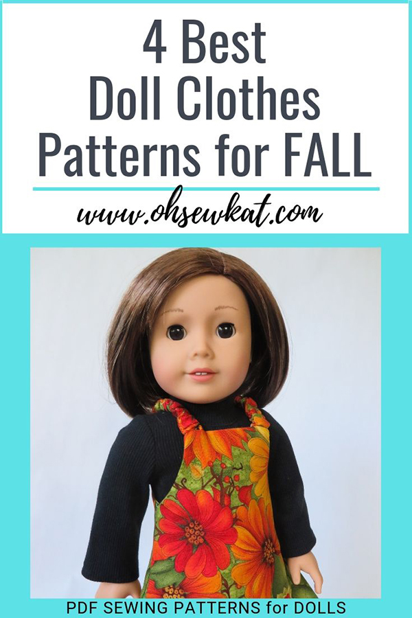 Find the four best doll clothes sewing patterns for fall doll clothes and holiday gift giving from Oh Sew Kat! Easy to sew, beginner level PDF patterns for 14 to 18 inch dolls.