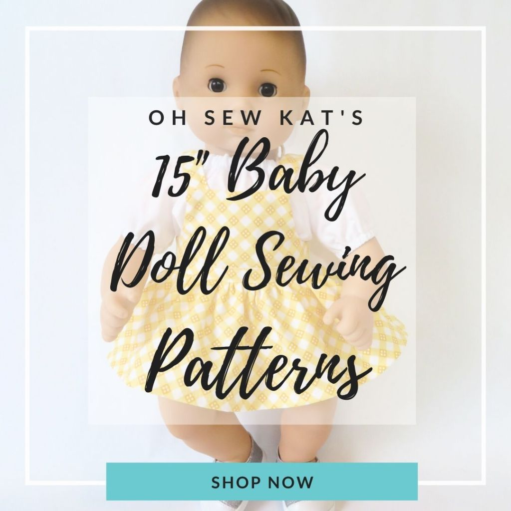 Make doll clothes for 15 inch baby dolls with easy sewing PDF Patterns from Oh Sew Kat! Find many selections in my Etsy Shop.