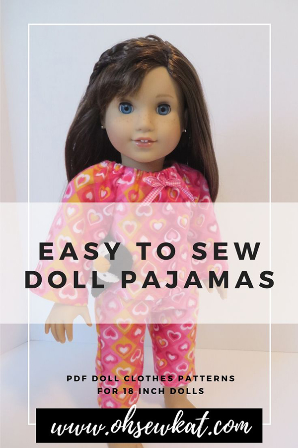 Sew easy pajamas for your 18 inch American Girl doll with PDF digital sewing patterns from OhSewKat on Etsy. #dollpajamas #18inchdolls #ohsewkat