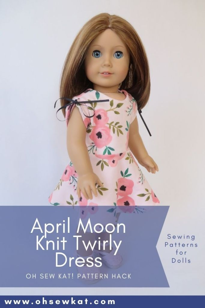 Make a knit dress with circle skirt for your 18 inch doll with this easy pattern hack of the April Moon pajamas sewing pattern by Oh Sew Kat!