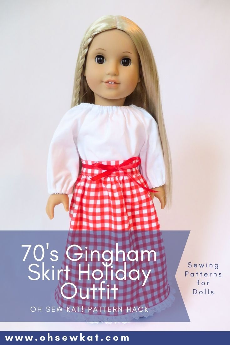 Make your 70s doll, Julie Albright, a gingham holiday skirt with the easy to sew PDF patterns from Oh Sew Kat.