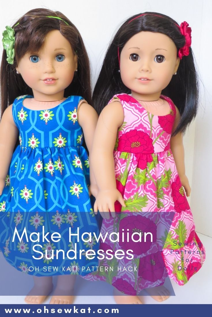 Make a hawaiian sundress for your 18 inch American Girl doll with this easy pattern hack of the Sugar n Spice PDF Sewing pattern from Oh Sew Kat!