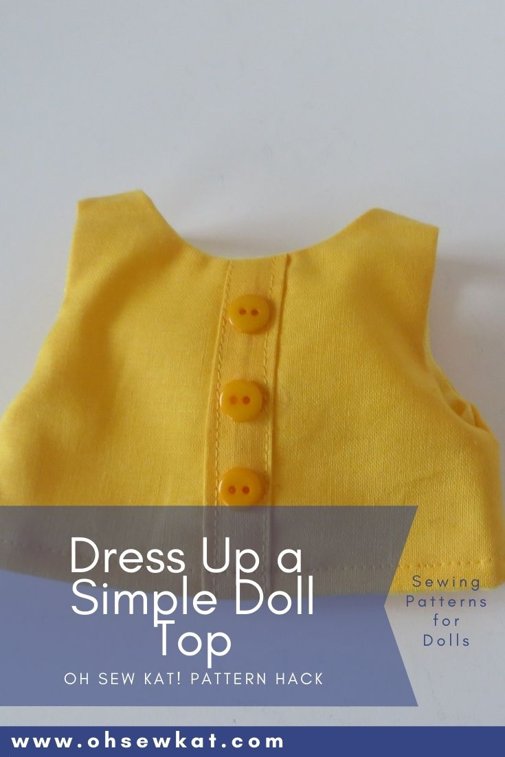 Easily create a cute button front placket on a doll top or dress bodice with this easy tutorial. No buttonholes!! Find lots of DIY doll clothes sewing patterns at Oh Sew Kat!