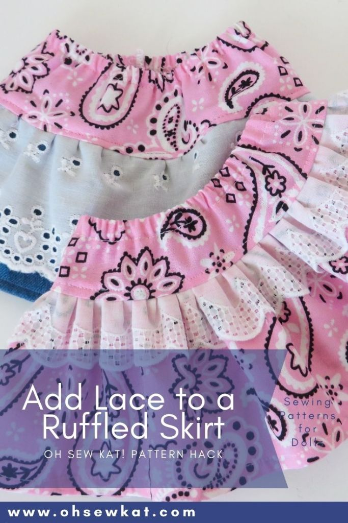Add lace trim to any ruffled skirt sewing pattern with this easy pattern hack tutorial from OhSewKat. Find the Four Season Skirt free pattern for dolls in three sizes at ohsewkat.com